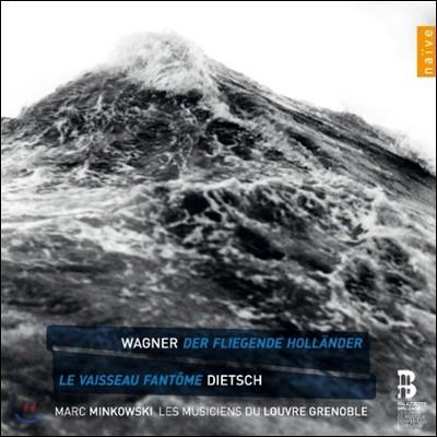 Marc Minkowski 바그너: 방황하는 네덜란드인 [1841년 초고판 전곡] - 마크 민코프스키 (Richard Wagner: Der Fliegende Hollander)