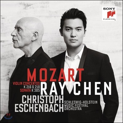 Ray Chen 모차르트 : 바이올린 협주곡 3번, 4번, 소나타 15번 (Mozart: Violin Concertos, Sonata K. 305) 레이 첸, 에센바흐