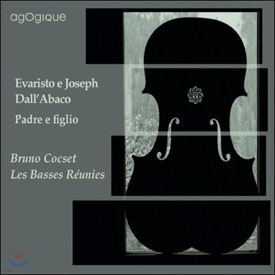 Bruno Cocset 달라비코 부자 작품집: 소나타 (Evaristo / Joseph Dall'Abaco: Padre E Figlio)