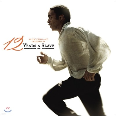 12 Years A Slave (영화 노예 12년) OST: Music From And Inspired By The Motion Picture