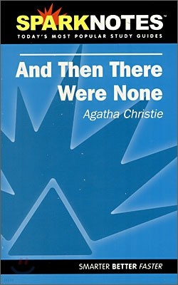 [Spark Notes] And Then There Were None : Study Guide