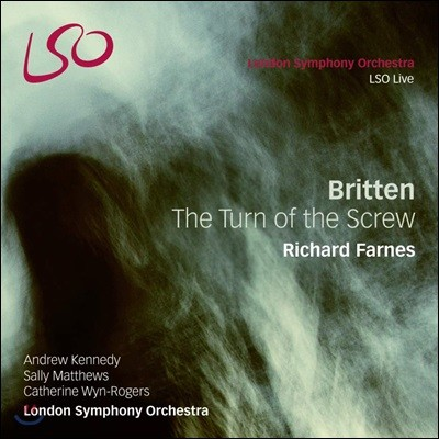 Andrew Kennedy / Richard Farnes 브리튼 : 나사의 회전 (Britten: The Turn of the Screw)