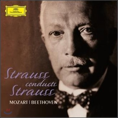 Richard Strauss 슈트라우스가 지휘하는 슈트라우스, 모차르트, 베토벤 (Strauss conducts Strauss)
