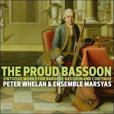 Peter Whelan 바로크 바순과 통주저음을 위한 작품집 (The Proud Bassoon)