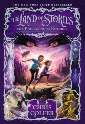 The Land of Stories #2 : The Enchantress Returns