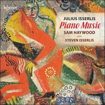 Sam Haywood / Steven Isserlis 율리우스 이셜리스: 피아노 작품집 (Julius Isserlis: Piano Music)