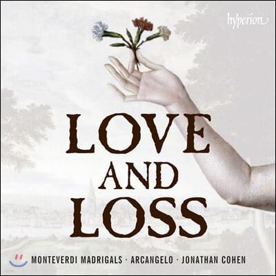 Jonathan Cohen 몬테베르디: 사랑과 상실의 마드리갈 (Monteverdi: Madrigals of Love and Loss)