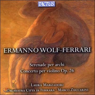 볼프-페라리 : 바이올린 협주곡, 현을 위한 세레나데