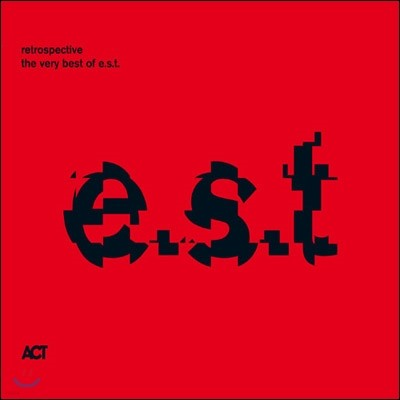 E.S.T. (Esbjorn Svsnsson Trio) - Retrospective: The Very Best Of E.S.T.