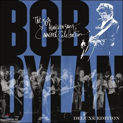 Bob Dylan (밥 딜런) - 30th Anniversary Concert Celebration (Deluxe Edition)