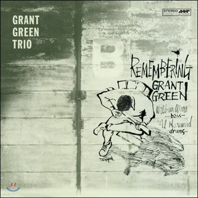 Grant Green Trio (그랜트 그린 트리오) - Remembering [LP]