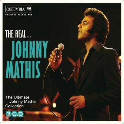 Johnny Mathis - The Ultimate Johnny Mathisn Collection: The Real Johnny Mathis
