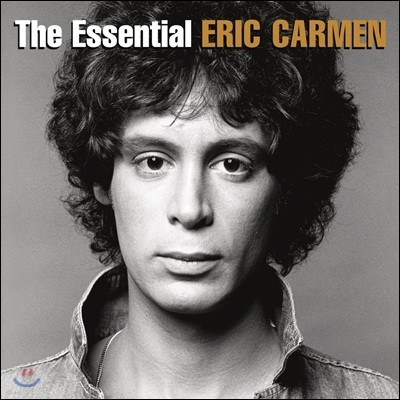 Eric Carmen - The Essential Eric Carmen 에릭 칼멘 베스트