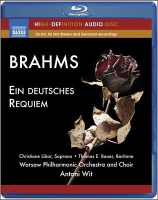 Antoni Wit 브람스: 독일 레퀴엠 (Brahms: Ein deutsches Requiem)