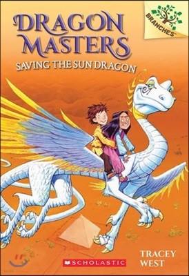 Dragon Masters #2 : Saving the Sun Dragon