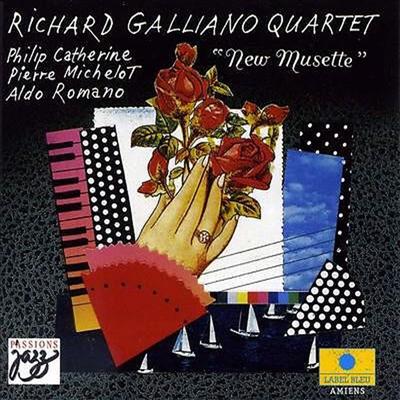 Richard Galliano Quartet - New Musette