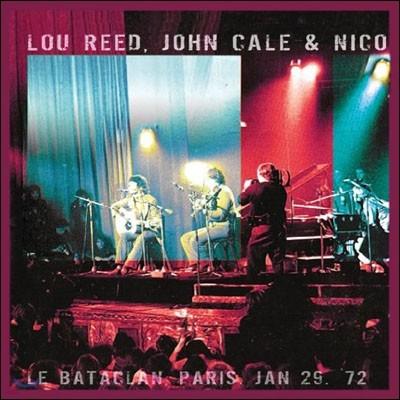 Lou Reed / John Cale / Nico (루 리드, 존 케일 & 니코) - Bataclan (1972년 1월 파리 바타클랑 라이브) [2LP]