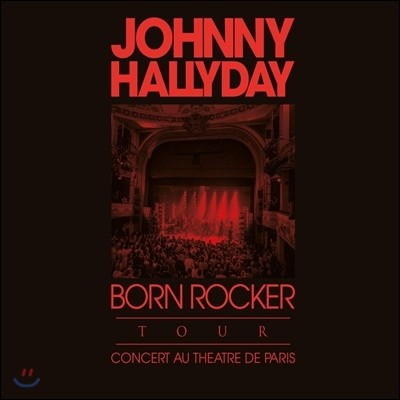 Johnny Hallyday - Born Rocker Tour (Deluxe Edition)