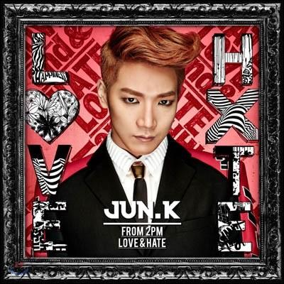 준케이 (Jun. K) - Love & Hate [일본 솔로 앨범]