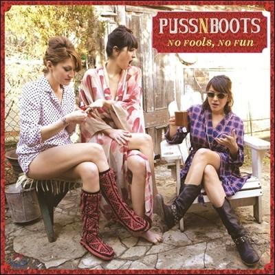 Puss N Boots (노라 존스,사샤 돕슨,캐서린 파퍼) - No Fools, No Fun