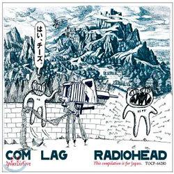 Radiohead - Come Rag 2+2=5