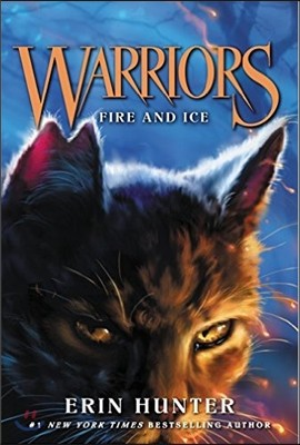 Warriors : The Prophecies Begin #2 : Fire and Ice