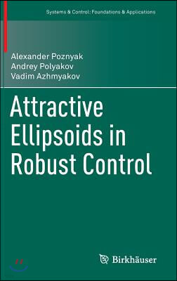 Attractive Ellipsoids in Robust Control