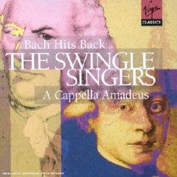 Bach Hits Back : A Cappella Amadeus - 스윙글 싱어즈