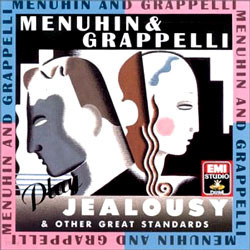 Menuhin & Grappelli Plys 'Jealousy' And Other Great Standards