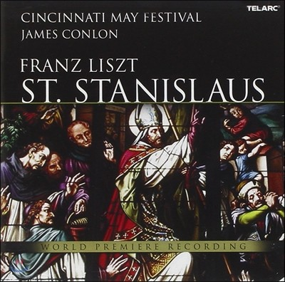 James Conlon 리스트: 오라토리오 '성 스타니슬라오의 전설' (Liszt: St Stanislaus S. 688)
