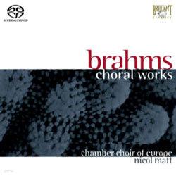 Brahms : Choral Works : Nicol Matt