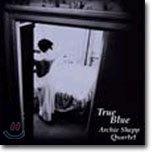 Archie Shepp Quartet - True Blue