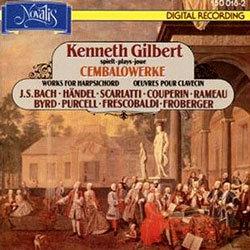 BachㆍHandelㆍScarlattiㆍRameauㆍCouperinㆍByrdㆍPurcellㆍFrescobaldiㆍFroberger : Kenneth Gilbert