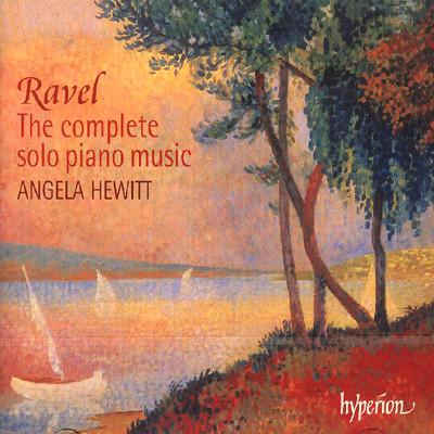Angela Hewitt 라벨: 피아노 독주 작품 전곡집 - 안젤라 휴이트 (Ravel: The complete solo piano music)