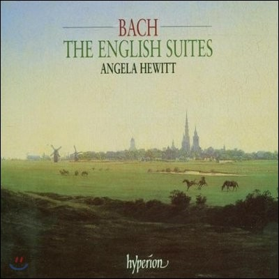 Angela Hewitt 바흐: 영국 모음곡 (Bach: English Suites Nos. 1-6, BWV806-811)