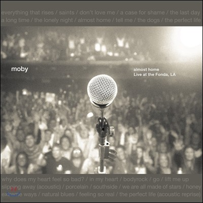Moby - Almost Home: Live at the Fonda, LA