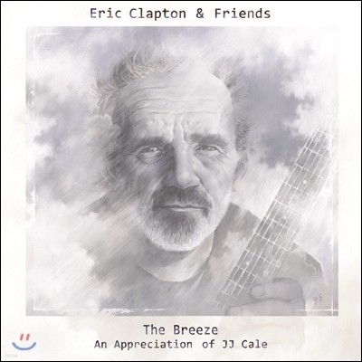 Eric Clapton & Friends - The Breeze: An Appreciation of JJ Cale