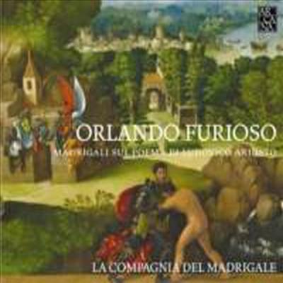 광란의 오를란도 (Orlando Furioso - Madrigals on Ludovico Ariosto's epic poem) - La Compagnia Del Madrigale