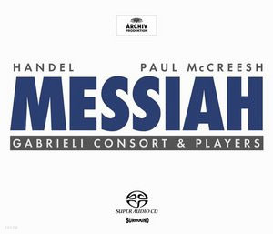 Handel : Messiah : Gabrieli Consort & PlayersㆍPaul McCreesh