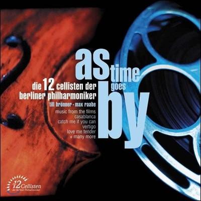 As Time Goes By : 12대의 첼로로 듣는 영화음악 - 베를린 필 12 첼리스트
