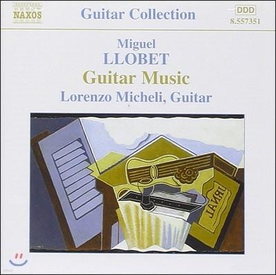 Lorenzo Micheli 미구엘 요벳: 기타 작품집 (Miguel Llobet: Guitar Music)