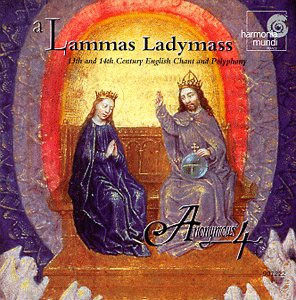 A Lammas Ladymass : Anonymous 4