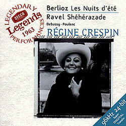 Berlioz : Les Nuits d'ete / Ravel : Sheherazade : CrespinㆍAnsermet