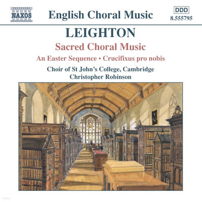 Leighton : Sacred Choral Music