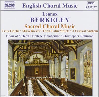 Lennox Berkeley : Sacred Choral Music
