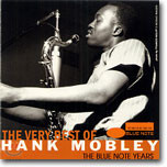 The Very Best of Hank Mobley - Blue Note Years