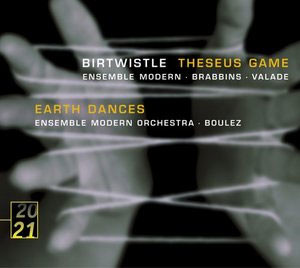 Birtwistle : Theseus GameㆍEarth Dances : Ensemble ModernㆍValadeㆍBrabbinsㆍBoulez
