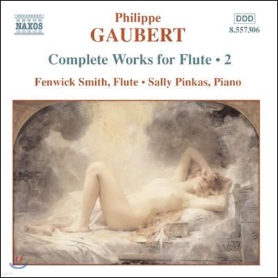 Fenwick Smith 필립 고베르: 플루트 작품 전곡 2집 (Philippe Gaubert: Works For Flute Vol.2)