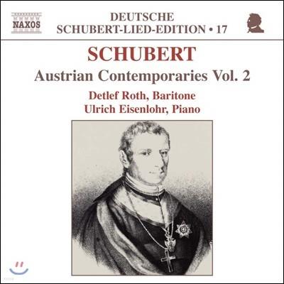 Detlef Roth 슈베르트: 오스트리아 시인 가곡 2집 (Schubert : Austrian Contemporaries Vol.2)