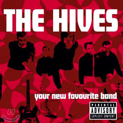 The Hives - Your New Favorite Band